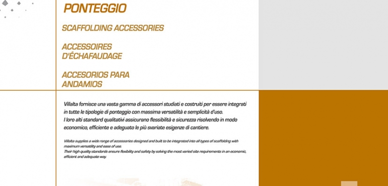 NEWS ACCESSORI PONTEGGIO VILLALTA - SCAFFOLDING ACCESSORIES VILL- ACCESSOIRES D'ECHAFAUDAGE